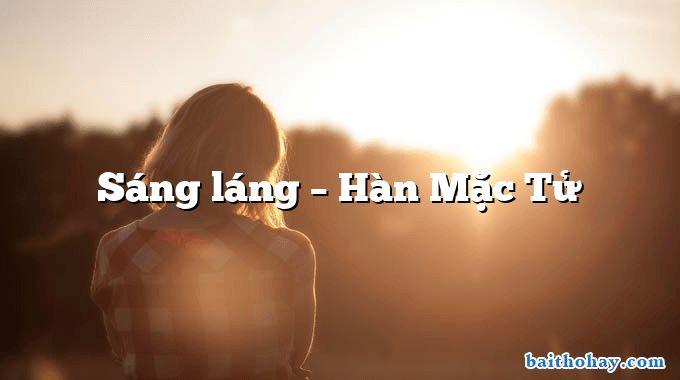 sang lang han mac tu - Chú thợ điện - Vương Trọng