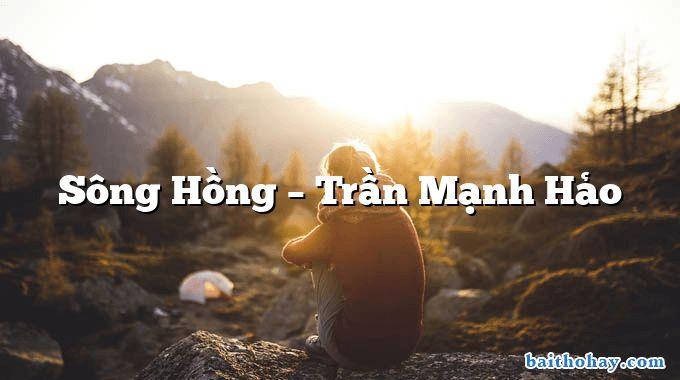 Sông Hồng  –  Trần Mạnh Hảo