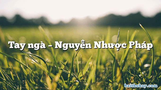 Tay ngà – Nguyễn Nhược Pháp