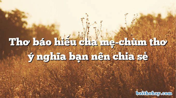 tho bao hieu cha me chum tho y nghia ban nen chia se - Hàng cây trồng theo lời Bác - Nguyễn Thanh Toàn