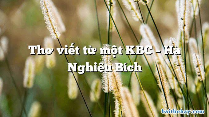 Thơ viết từ một KBC  –  Hà Nghiêu Bích