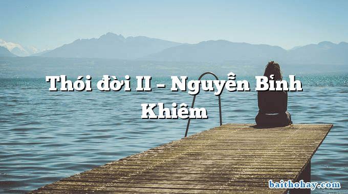 Thói đời II – Nguyễn Bỉnh Khiêm