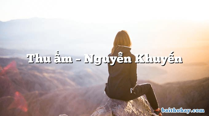 Thu ẩm – Nguyễn Khuyến