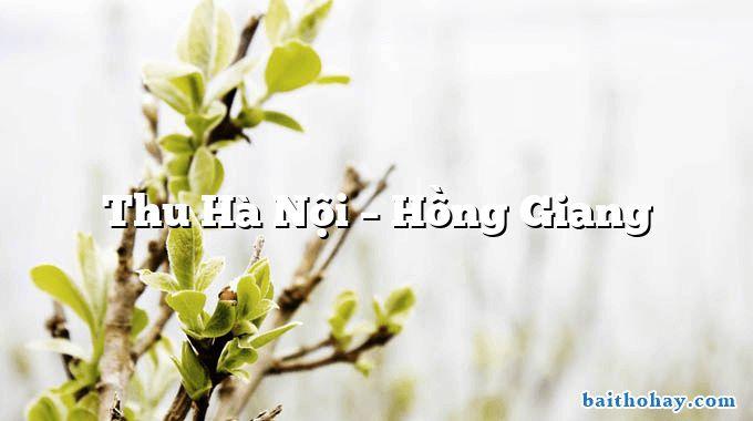 Thu Hà Nội – Hồng Giang
