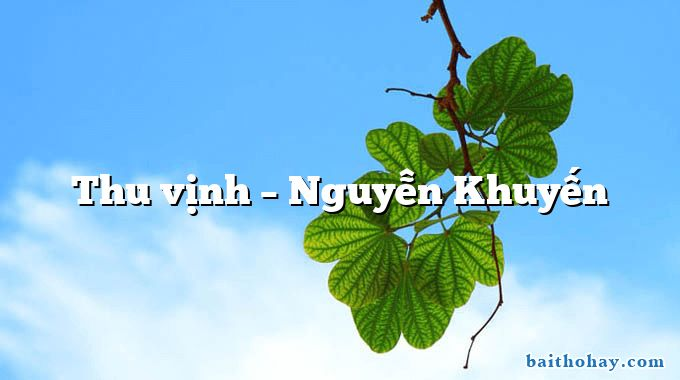 Thu vịnh – Nguyễn Khuyến