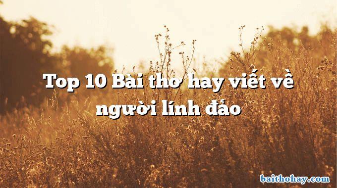 Top 10 Bài thơ hay viết về người lính đảo