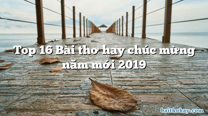 Top 16 Bài thơ hay chúc mừng năm mới 2019