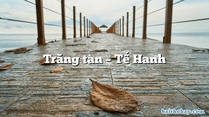 Trăng tàn – Tế Hanh