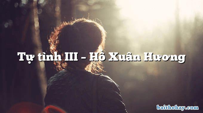 Tự tình III – Hồ Xuân Hương