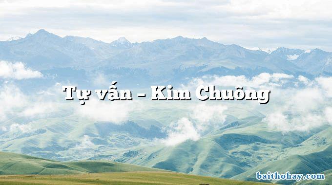 Tự vấn  –  Kim Chuông