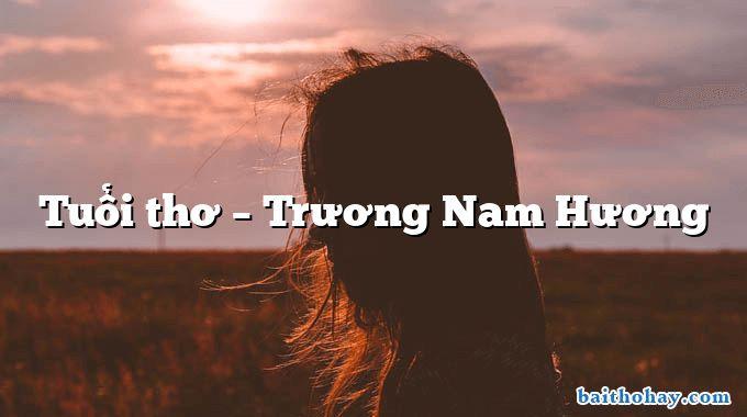 Tuổi thơ  –  Trương Nam Hương