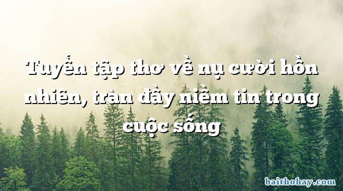 tuyen tap tho ve nu cuoi hon nhien tran day niem tin trong cuoc song - 6 múi - Dung Nguyên