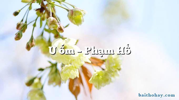 u om pham ho - Trong đêm bé ngủ - Phạm Hổ