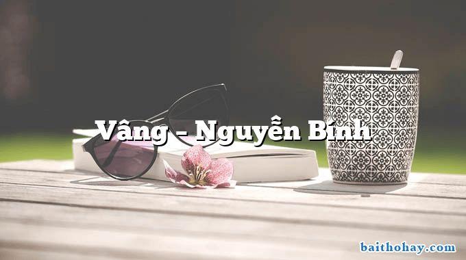 Vâng  –  Nguyễn Bính