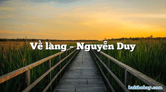Về làng  –  Nguyễn Duy