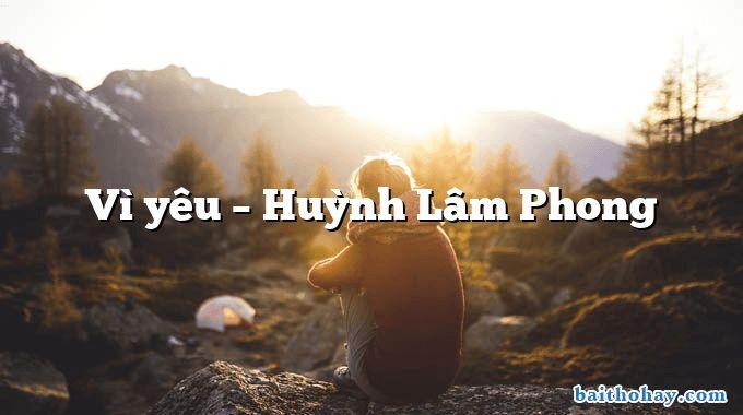 vi yeu huynh lam phong - Tí xíu - Ngô Văn Phú