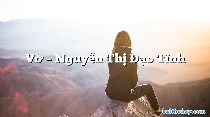 Vờ  –  Nguyễn Thị Đạo Tĩnh