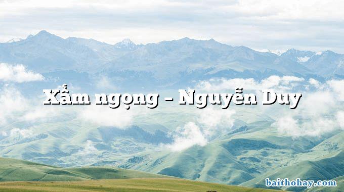 Xẩm ngọng  –  Nguyễn Duy