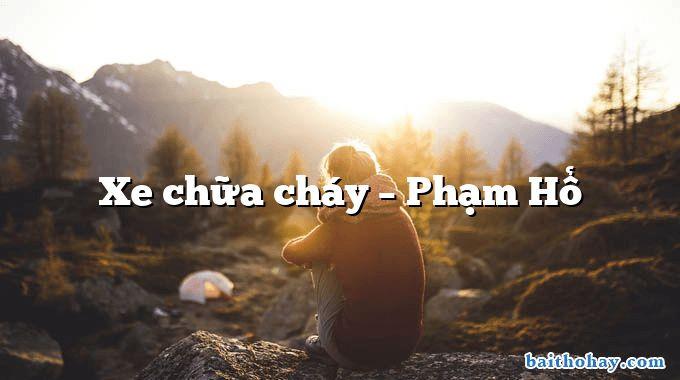 xe chua chay pham ho - Trong đêm bé ngủ - Phạm Hổ