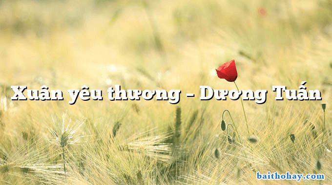 Xuân yêu thương – Dương Tuấn