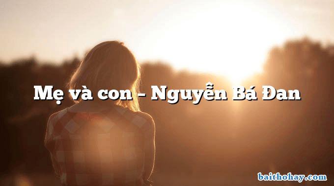Mẹ và con – Nguyễn Bá Đan