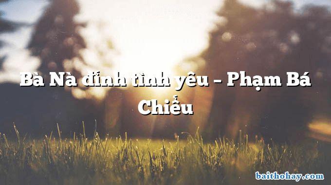 ba na dinh tinh yeu pham ba chieu - Thư Trung thu - Hồ Chí Minh