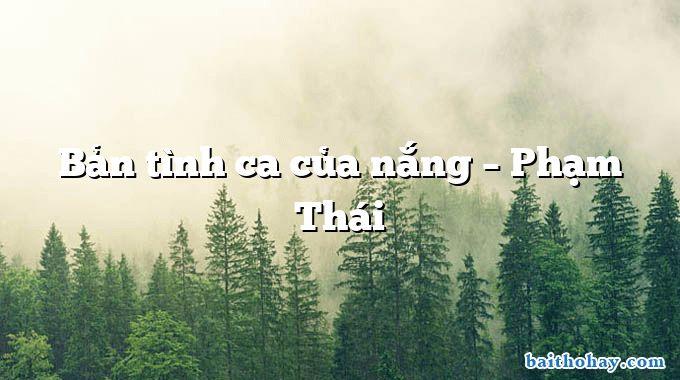 Bản tình ca của nắng – Phạm Thái