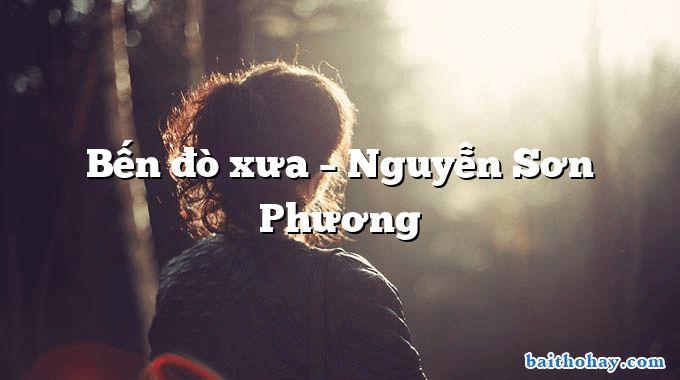 Bến đò xưa – Nguyễn Sơn Phương