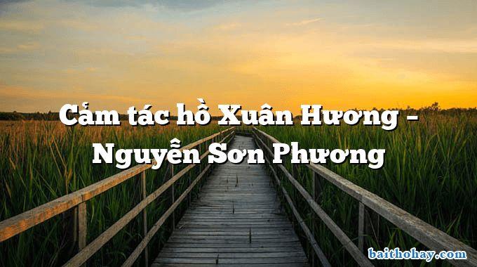 cam tac ho xuan huong nguyen son phuong - Đánh đu - Hỗ Xuân Hương