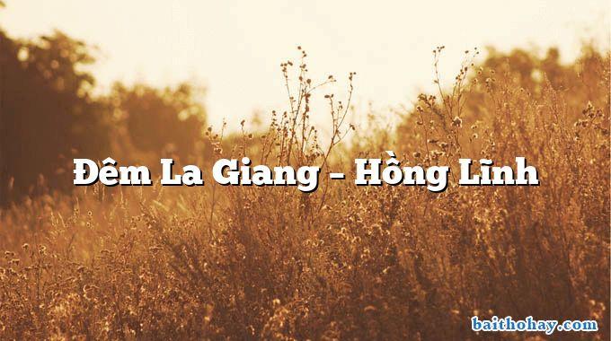 Đêm La Giang – Hồng Lĩnh