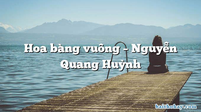 Hoa bàng vuông – Nguyễn Quang Huỳnh
