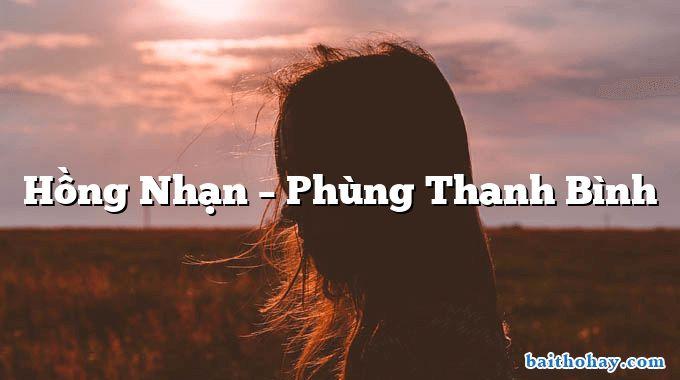 Hồng Nhạn – Phùng Thanh Bình