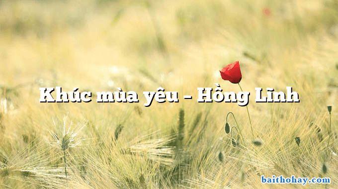 Khúc mùa yêu – Hồng Lĩnh