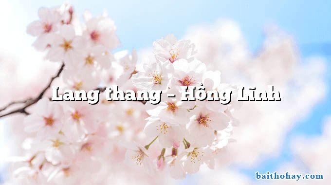 Lang thang – Hồng Lĩnh