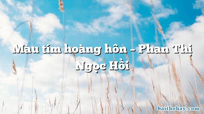 Màu tím hoàng hôn – Phan Thị Ngọc Hồi