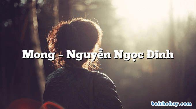 Mong – Nguyễn Ngọc Đĩnh