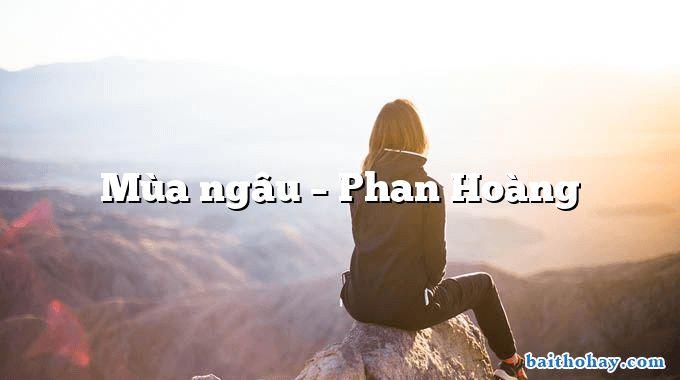 Mùa ngâu – Phan Hoàng