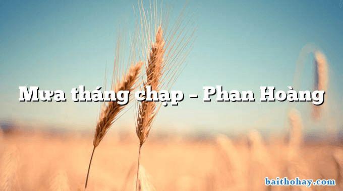 Mưa tháng chạp – Phan Hoàng