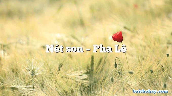 Nét son – Pha Lê