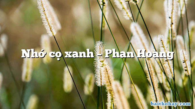 Nhớ cọ xanh – Phan Hoàng