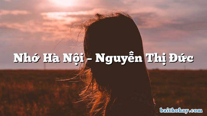 Nhớ Hà Nội – Nguyễn Thị Đức