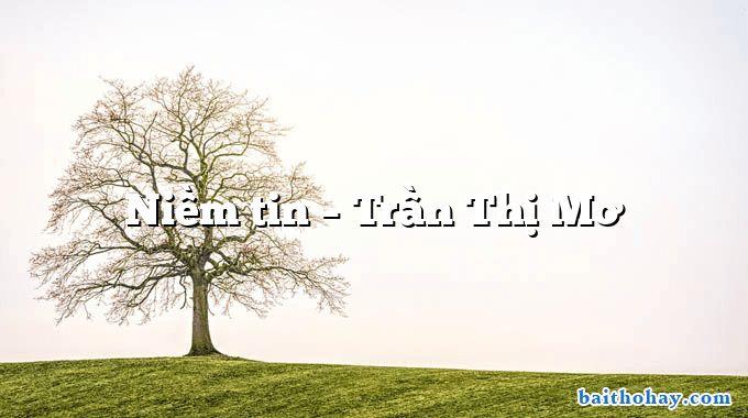 Niềm tin – Trần Thị Mơ
