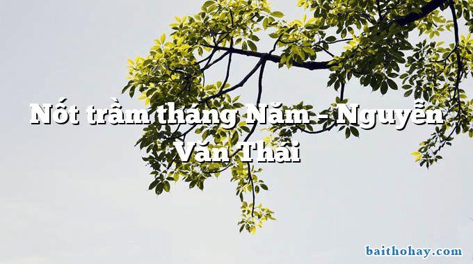 Nốt trầm tháng Năm – Nguyễn Văn Thái