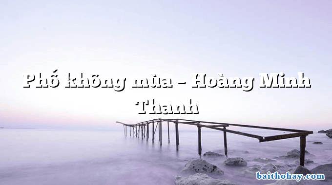 Phố không mùa – Hoàng Minh Thanh