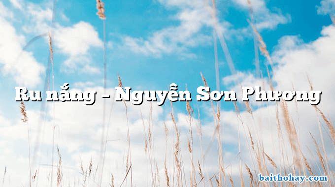 Ru nắng – Nguyễn Sơn Phương