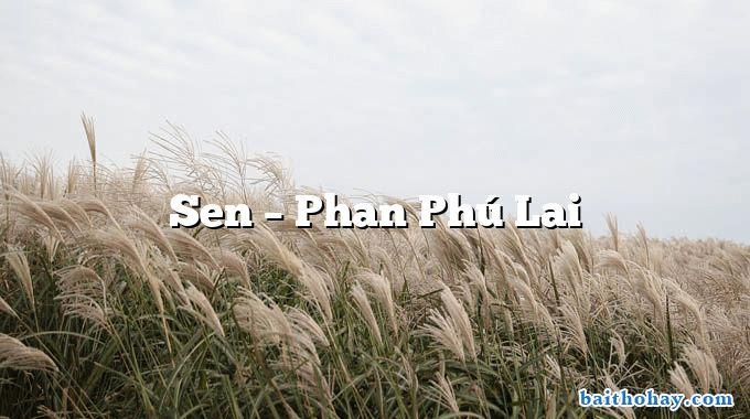 Sen – Phan Phú Lai