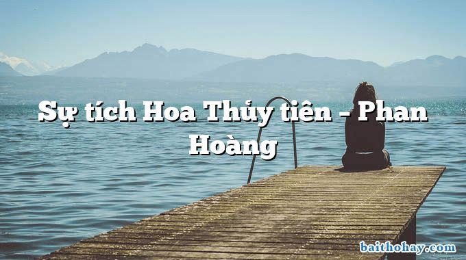 Sự tích Hoa Thủy tiên – Phan Hoàng