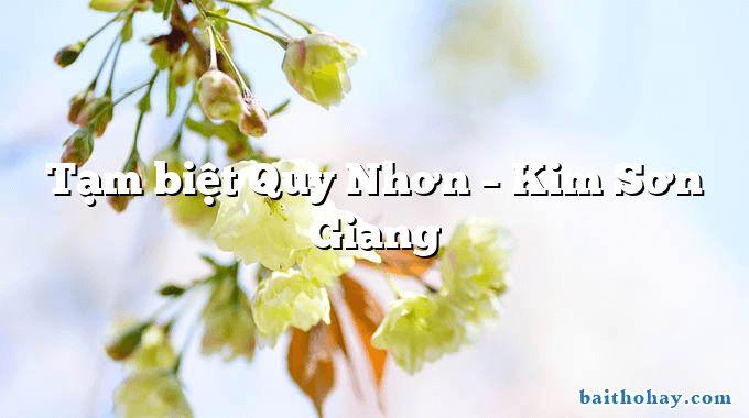 Tạm biệt Quy Nhơn – Kim Sơn Giang