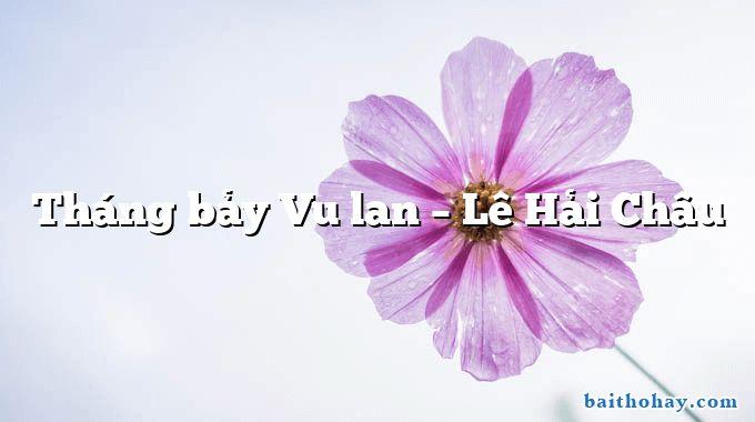 thang bay vu lan le hai chau - Nghệ nhân Bát Tràng - Hồ Minh Hà