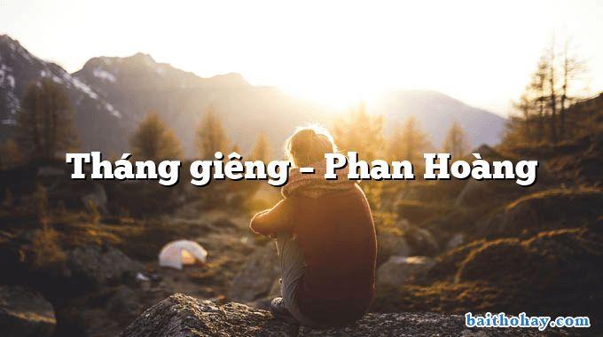Tháng giêng – Phan Hoàng